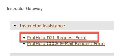 Portal Instructor Gateway ProfHelp D2L Request
